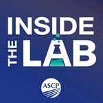 ASCP Inside the Lab Podcast